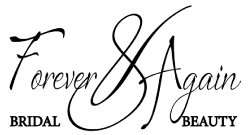 Forever & Again Bridal & Beauty